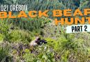Film: Oregon Spring Back Bear Hunt, Part 2