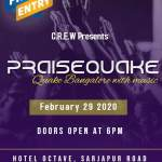 Praise Quake Bangalore – 2020 February 29