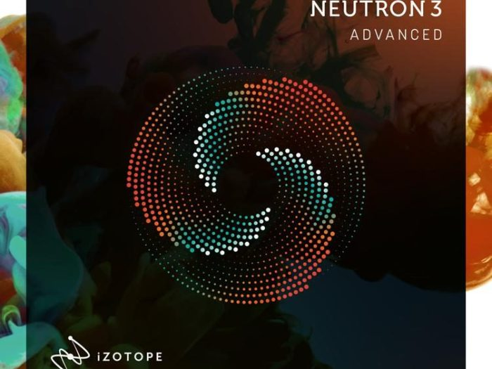 iZotope Neutron Advanced 3.2.0 With Crack