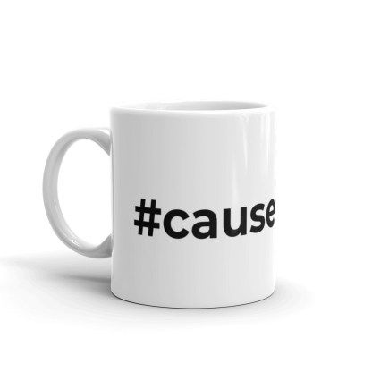 #causeascene 11oz mug — left view