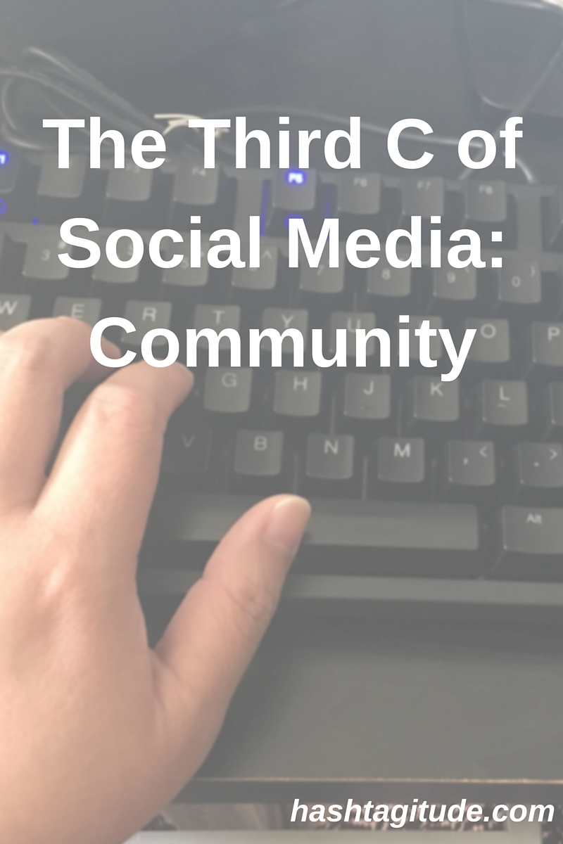 The Third C of Social Media- Community