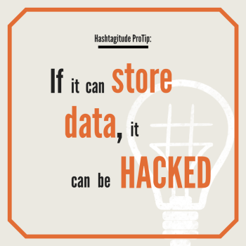 If it can store data, it can be hacked.