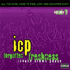News Added Oct 24, 2013 The 5th installment to ICP's forgotten freshness series. The cd will have 20 tracks, some stuff never released, some mistakes and extra stuff from ICP. Submitted By Mid Track list: Added Oct 24, 2013 1 Intro 2 Right Now 3 Duke Of The Wicked 4 Jacob's Word 5 Mind Of […]