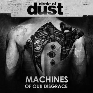 "News Added Dec 08, 2016 Band ""Circle of Dust"" - Origin - USA (New York City) New album ""Machines of Our Disgrace"" comes in 9th december 2016 on FiXT Music Band soun like: Celldweller, Argyle Park, Klank, Level In early times ot was jus Christian industrail rock and later industrial metal Submitted By getmetal Source […]"