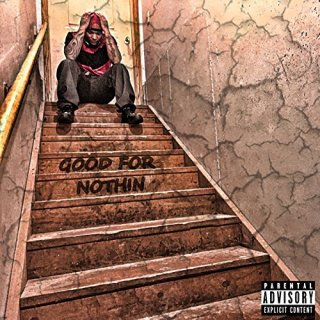 "News Added Aug 12, 2017 ""Good for Nothin"" is the forthcoming debut studio album from rapper Durand, currently slated to be independently released on August 24th, 2017. The LP features guest appearances from Futuristic, Kutt Calhoun, and more. Submitted By RTJ Source itunes.apple.com Track list: Added Aug 12, 2017 1. I Seen This (feat. Shayla […]"