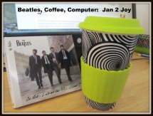 Jan 2: Beatles, Coffee and Computer