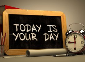 sign that says today is your day