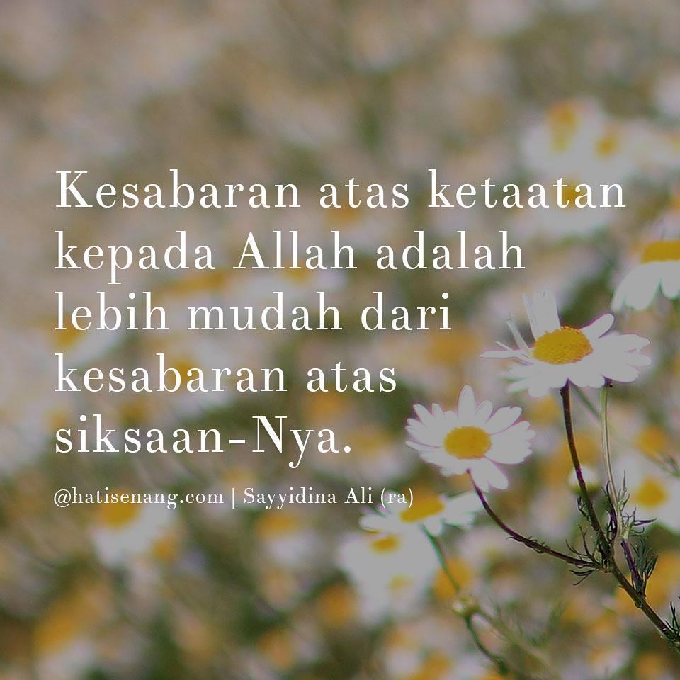 Tentang Kesabaran 001 ~Sayyidina Ali R.a.. u201c & Tentang Kesabaran 001 ~Sayyidina Ali r.a. - Hati Senang