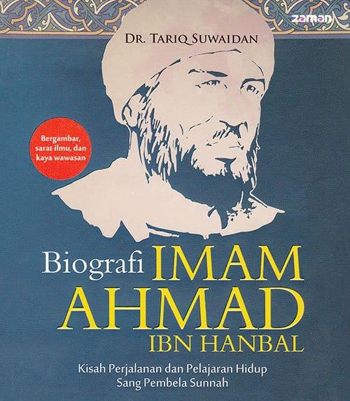 Biografi IMĀM ABŪ HANĪFAH(Judul Asli: Silsilat al-Aimmah al-Mushawwarah (3): al-Imām Aḥmad ibn Ḥanbal)Oleh: Dr. Tariq SuwaidanPenerjemah: Iman Firdaus, Lc.Q.Dipl.Penerbit: Zaman