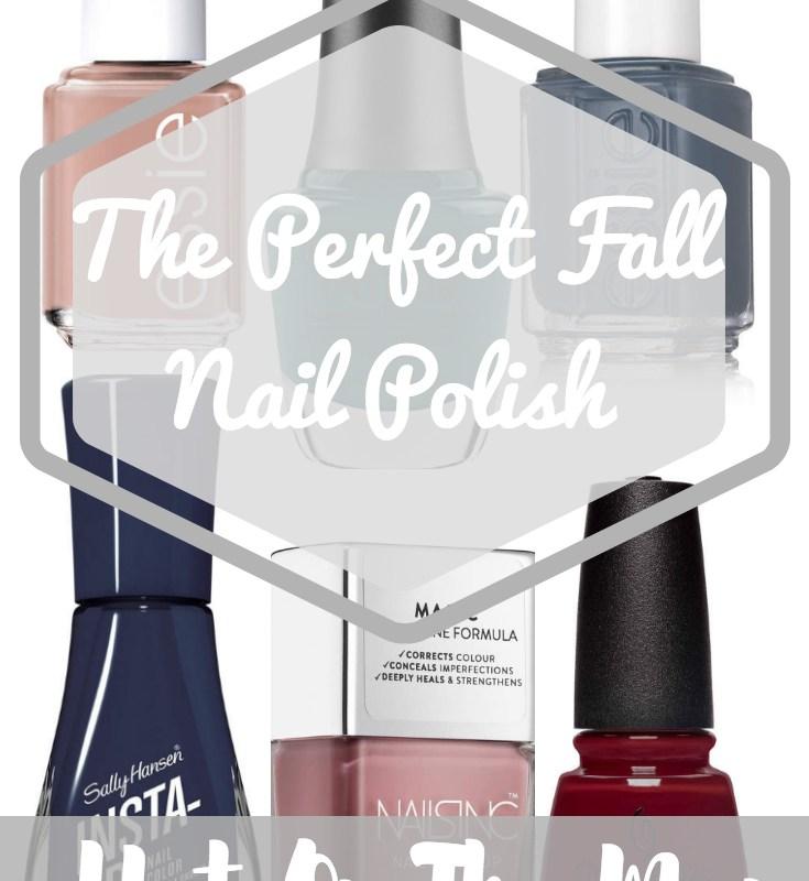 The Perfect Fall Nail Polish Colors