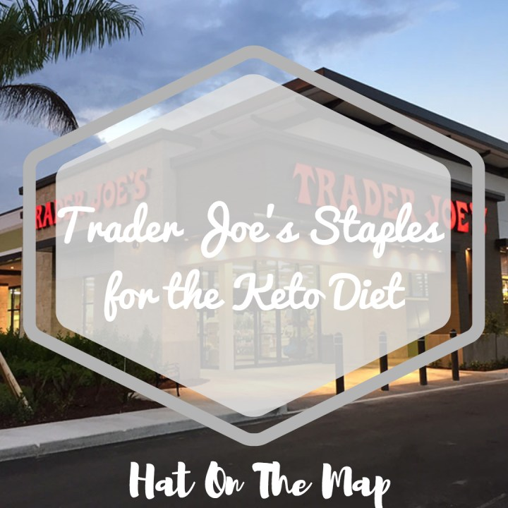 Trader Joes Staples For The Keto Diet