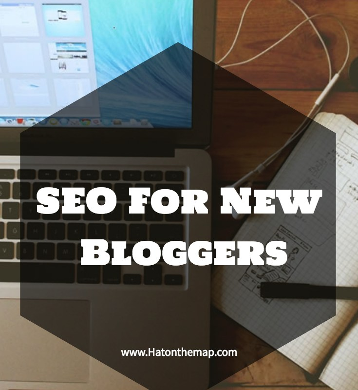 Blogging Basics: SEO For New Bloggers