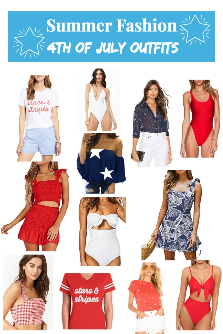 Summer Fashion: 4th Of July Outfits