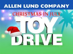 Allen Lund Company Kicks Off Christmas in July Toy Drive