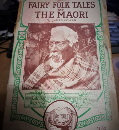 Fairy folk tales of the Maori – Book by James Cowan
