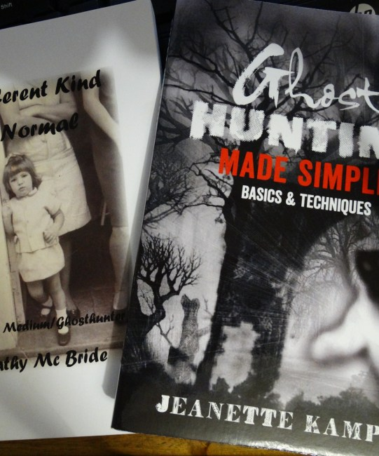 A Different Kind of Normal- by Kathy McBride   /   Ghost Hunting Made Simple – by Jeanette Kamper