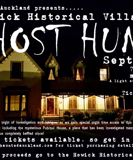 Howick Historical Village GHOST HUNT!  Sept 3rd