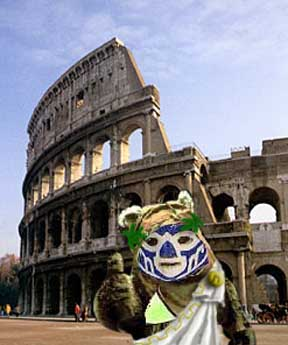Something that resembles an ewok with a boob job and a luchadore facemask wearing a toga in front of the roman coliseum