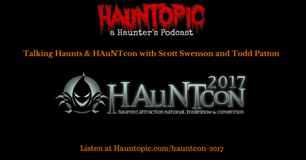 HAuNTcon: Haunted Attraction National Tradeshow Convention
