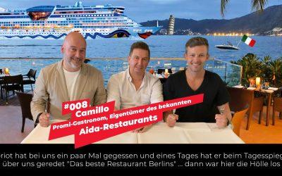 #008 – Camillo | Promi-Gastronom, Eigentümer des Aida-Restaurants am Savignyplatz