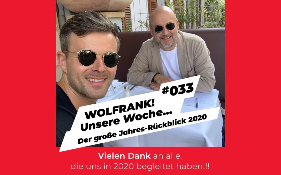#033 – Der große Jahres-Rückblick 2020