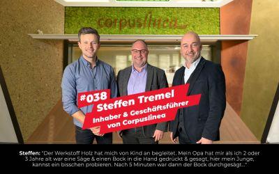 #038 –Steffen Tremel | Inhaber & Geschäftsführer von Corpuslinea