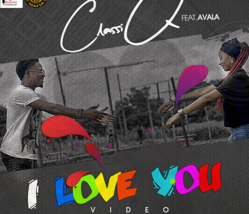 ClassiQ - I Love You FT. Avala | Audio Mp3 Download 1