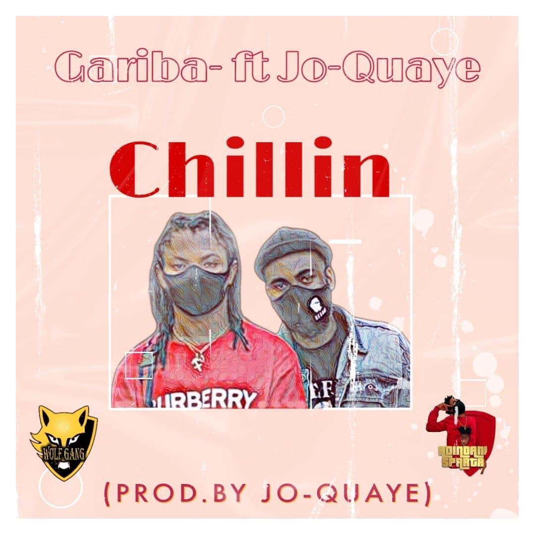 Gariba- Chillin Ft Jo-Quaye - Audio Mp3 Download 1