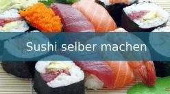 Beitragsbild Sushi selber machen 248 x 138