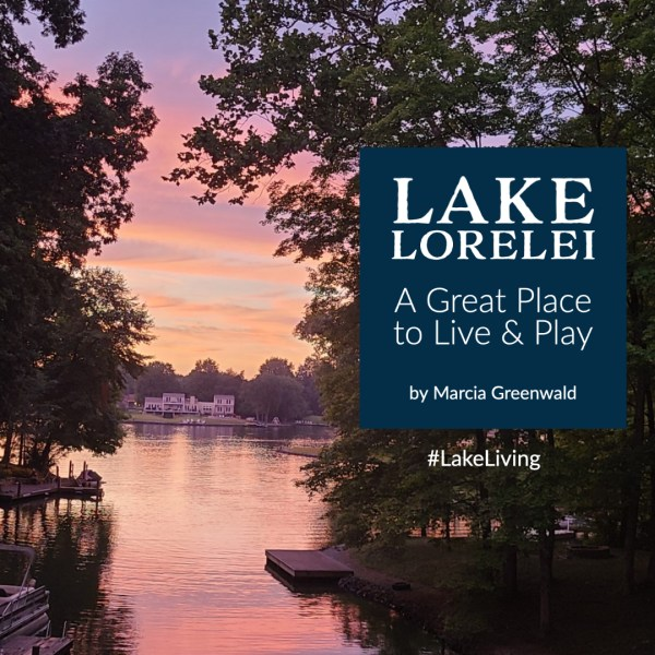 Lake Lorelei – A Great Place to Live and Play