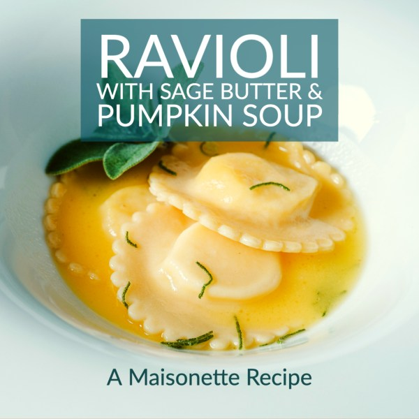 Ravioli Pumpkin Soup A Maisonette Recipe Nat Comisar