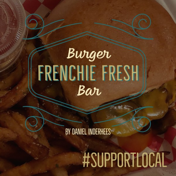 #SupportLocal: Great Burgers at Frenchie Fresh in Mason