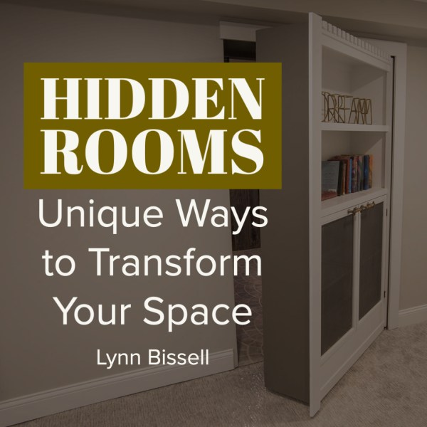 Hidden Rooms: Unique Ways to Transform Space in Your Home
