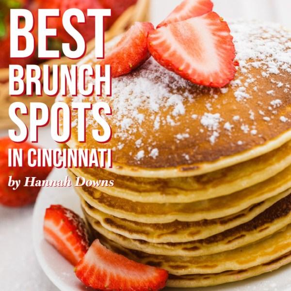 Best Brunch Spots in Cincinnati