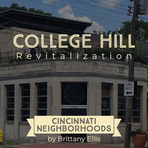Cincinnati Neighborhoods: College Hill