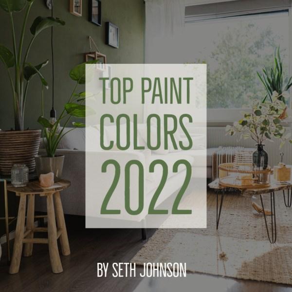 Top Paint colors 2022