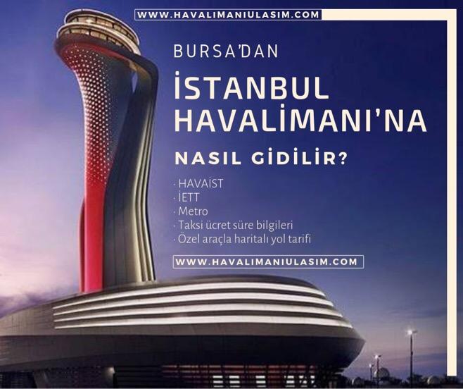 Bursa'dan İstanbul Havalimanı'na Ulaşım Bilgileri