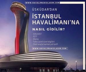 Üsküdardan istanbul havalimanına nasıl gidilir, Üsküdardan yeni havalimanına nasıl gidilir, Üsküdardan 3. Havalimanına nasıl gidilir, Üsküdar yeni havalimanı metro, 3. Havalimanı metro, istanbul yeni havalimanı metro hattı, Kadıköy Havaş, Üsküdar havaist, Üsküdar 3. Havalimanı, Üsküdar istanbul havalimanı, Üsküdar 3. Havalimanı, yeni havalimanı nerede, 3. Havalimanı nerede, istanbul havalimanı nerede nasıl gidilir, 3. Havalimanına nasıl gidilir, Üsküdardan