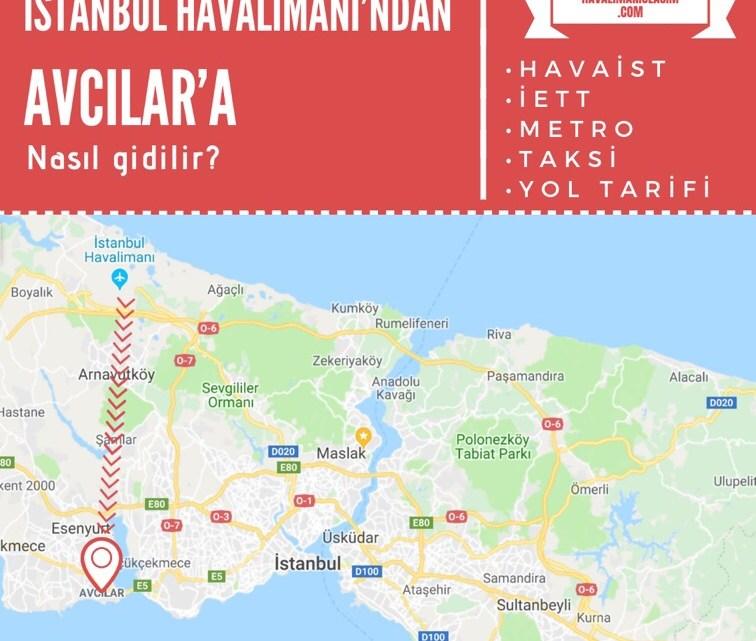 İstanbul Havalimanı'ndan Avcılar'a Ulaşım Bilgileri