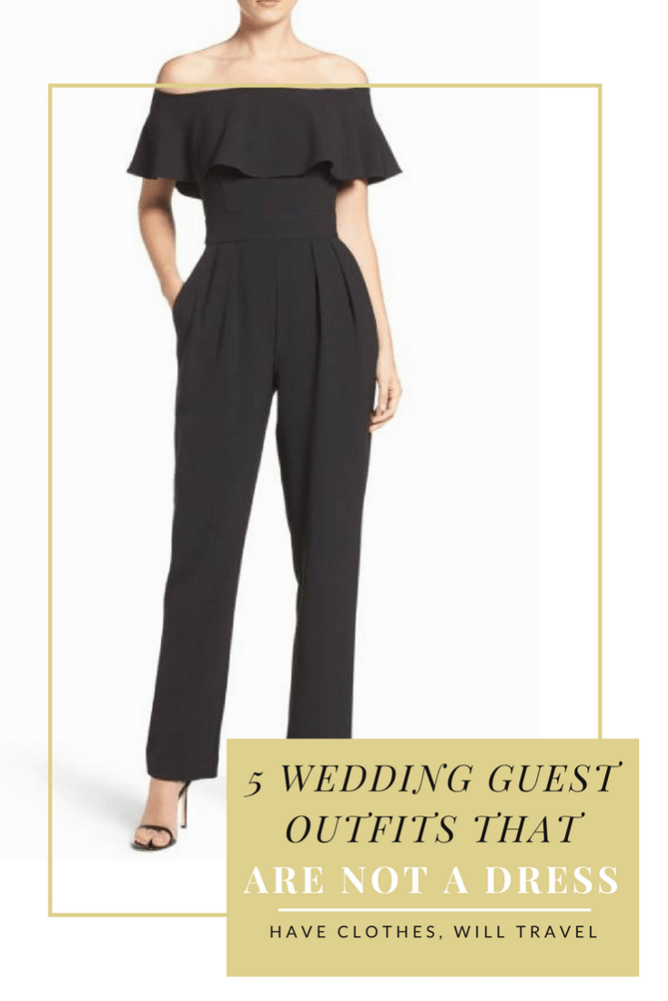 e6cd51066a 5 Wedding Guest Outfit Ideas That *Are Not* a Dress -Have Clothes, Will  Travel