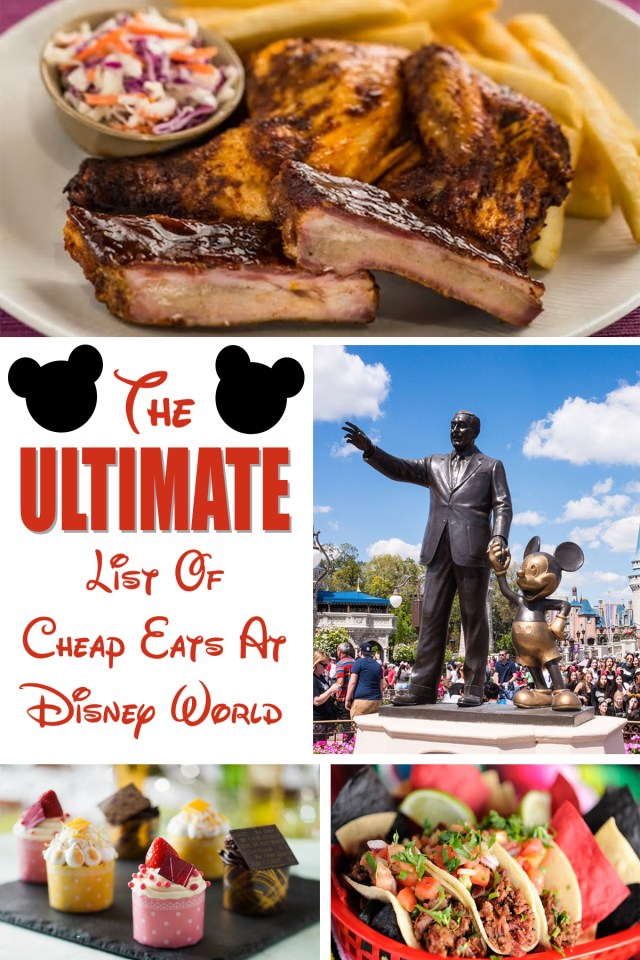 The Ultimate List of Cheap Eats At Disney World