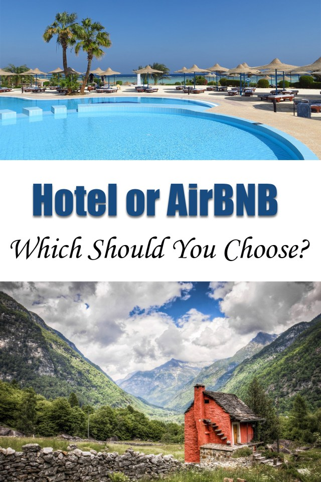 Hotel or AirBNB - Which Should You Choose?