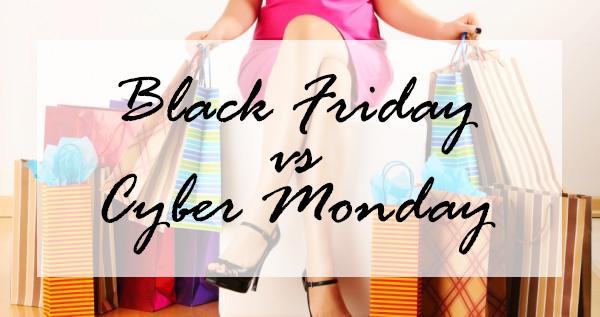 Black Friday vs Cyber Monday