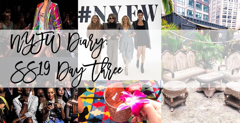 NYFW Diary: SS19 Day Three Recap