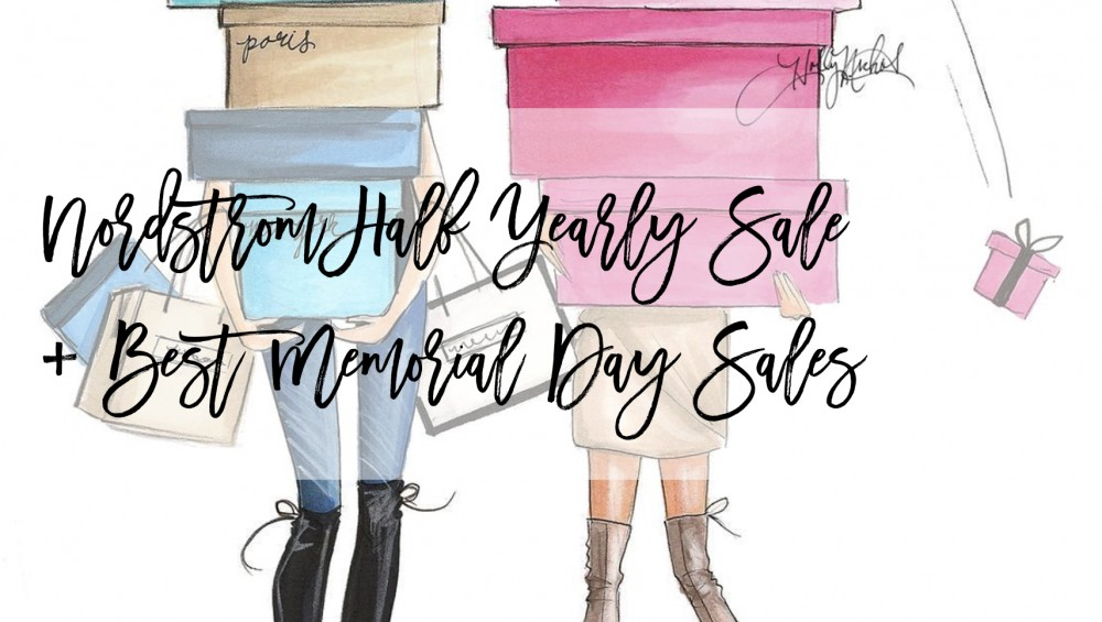 147c6214070 Nordstrom Half Yearly Sale + Best Memorial Day Sales - Have Need Want