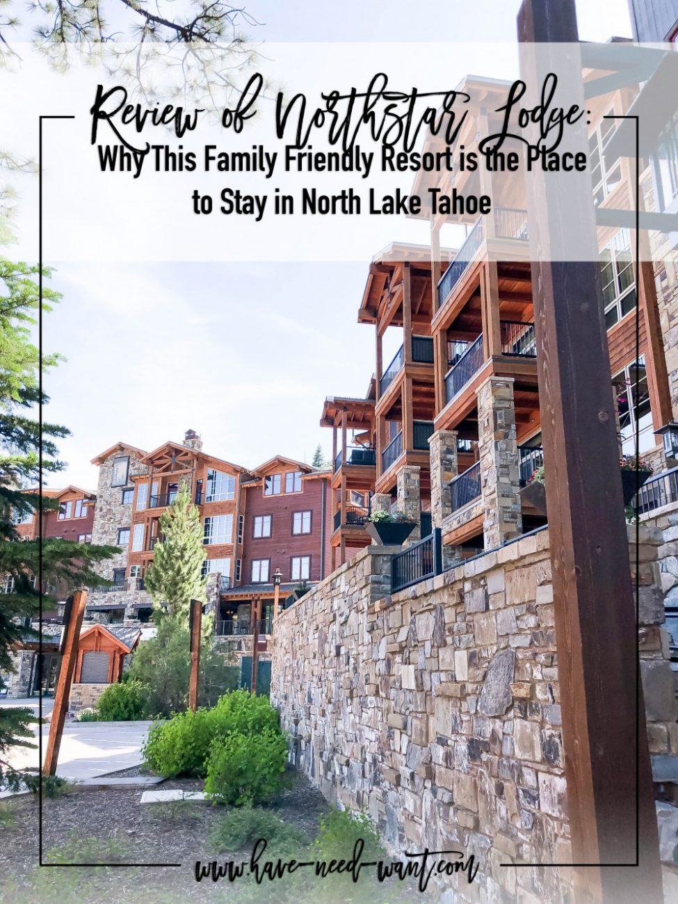 Review of Northstar Lodge and sharing why it's the perfect family friendly getaway when you're visiting North Lake Tahoe! Head over to the post to check out my review. #hotelreview #northstar #northstarlodge #northlaketahoe #familyvacation #familytravel #familyfriendlyresort