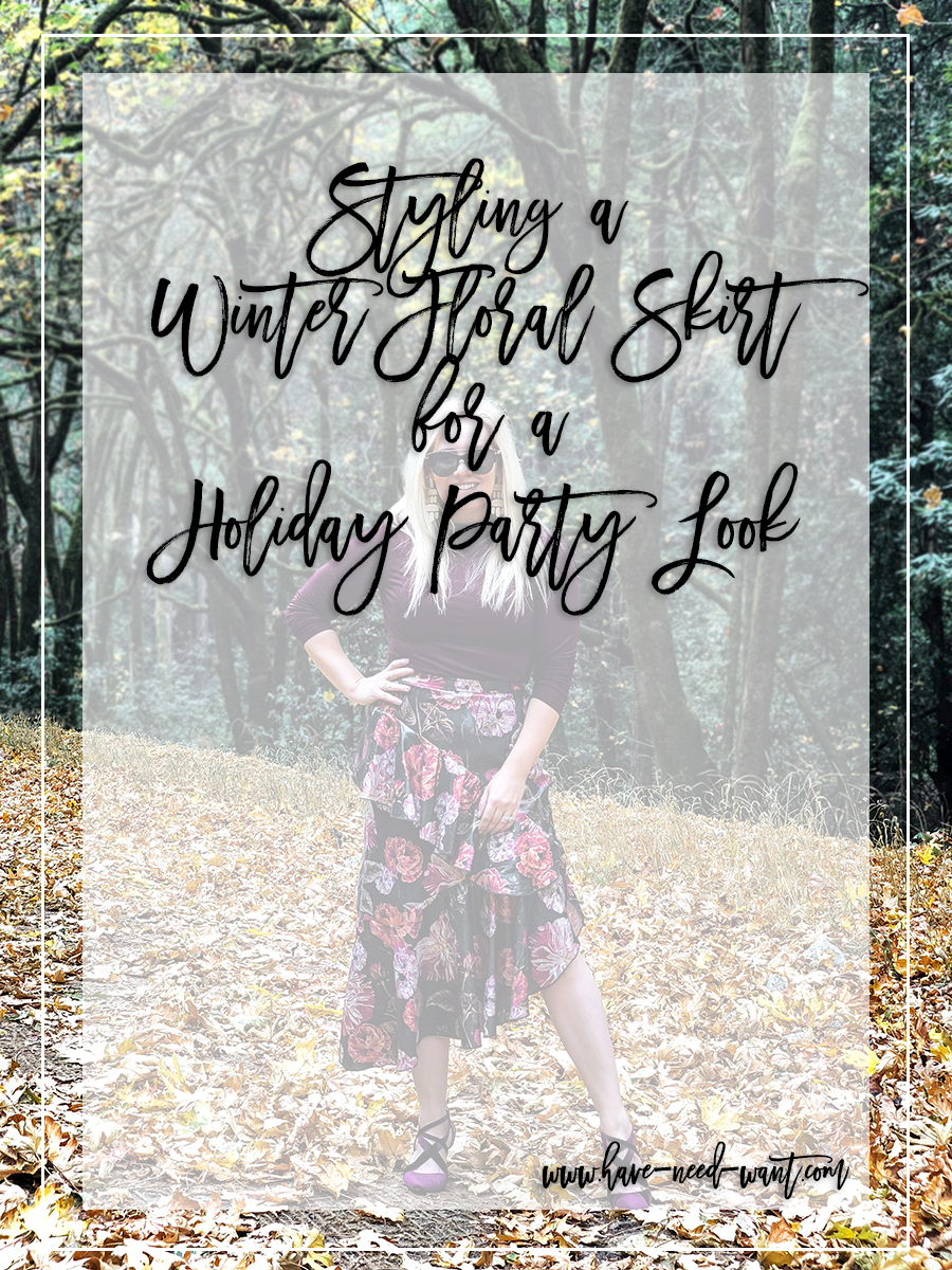 Holiday Party Outfit Wearing a Winter Floral Asymmetrical Skirt - Have Need Want #stylingtips #holidayoutfit #holidaystyle #winterflorals #winterstyle