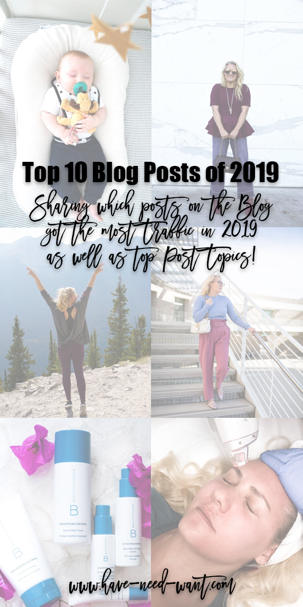 Top 10 Blog Posts of 2019 on Have Need Want. Sharing which posts received the most traffic in 2019 and which topics were your favorites to read. Head to the blog to check it out! #topposts2019 #bestofhaveneedwant #bestoftheblog