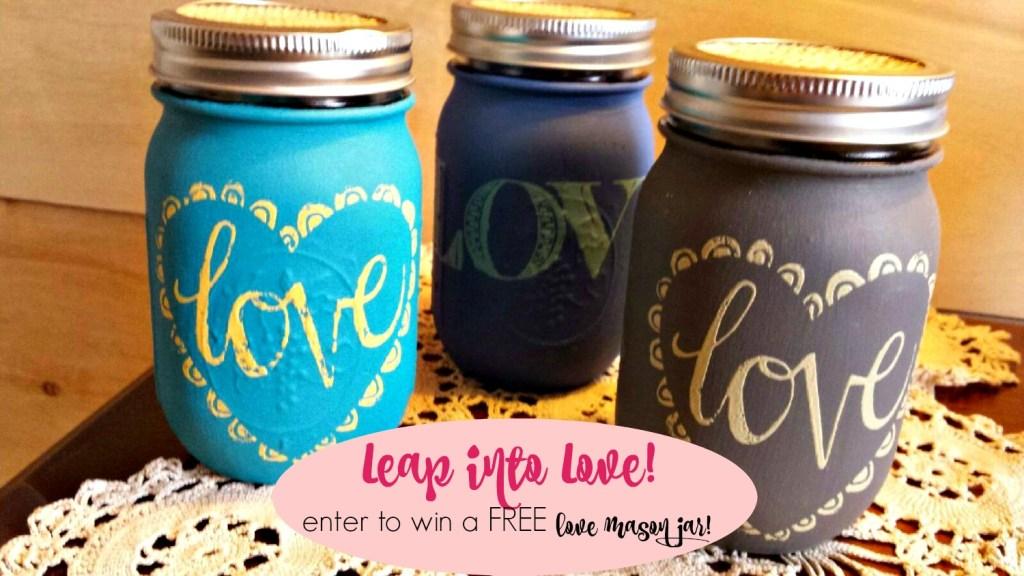 love mason jar giveaway