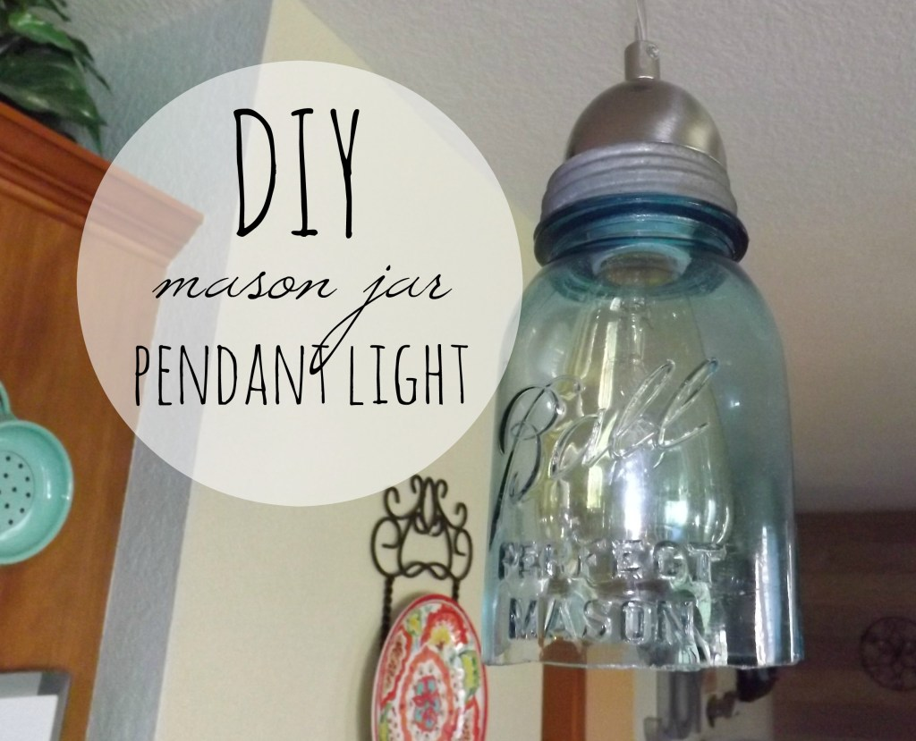 DIY Mason Jar Pendant Light